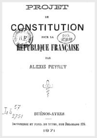 Alexis Peyret - Projet de constitution pour la république française.