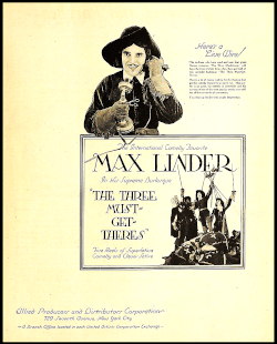 Max Linder dans l'Etroit Mousquetaire en français ou the Three Must-Get-Theres en anglais