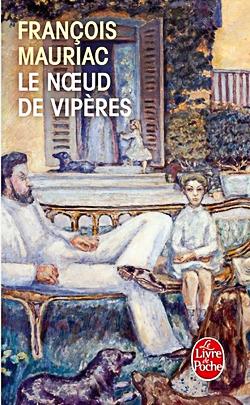 François Mauriac - Le noeud de vipères