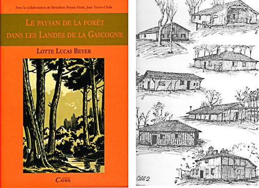 Lotte Lucas Beyer - Le paysan de la forêt dans les Landes de la Gascogne et dessins