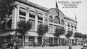 Perpignan - Le Grand Bazar et les Nouvelles Galeries
