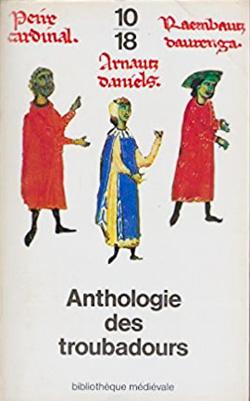 Pierre Bec - Anthologie des Troubadours (1979)